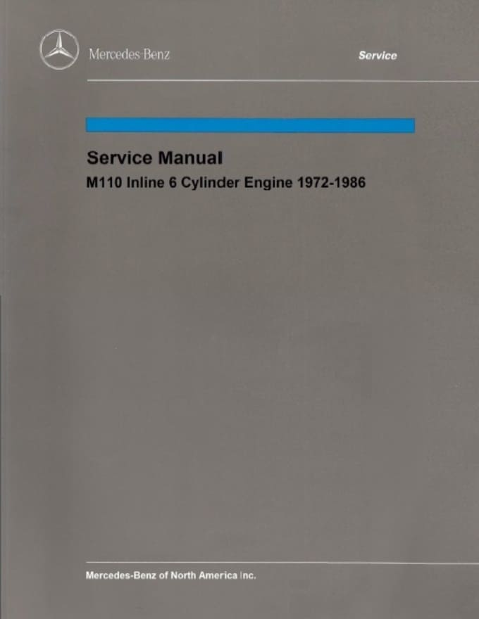 Mercedes M110 Engine Service Repair Manual