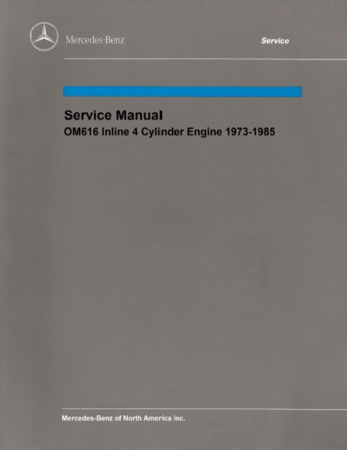 Mercedes Benz OM616 Engine Service Repair Manual